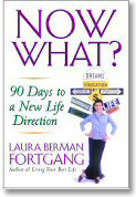 Now What by Laura Berman Fortgang